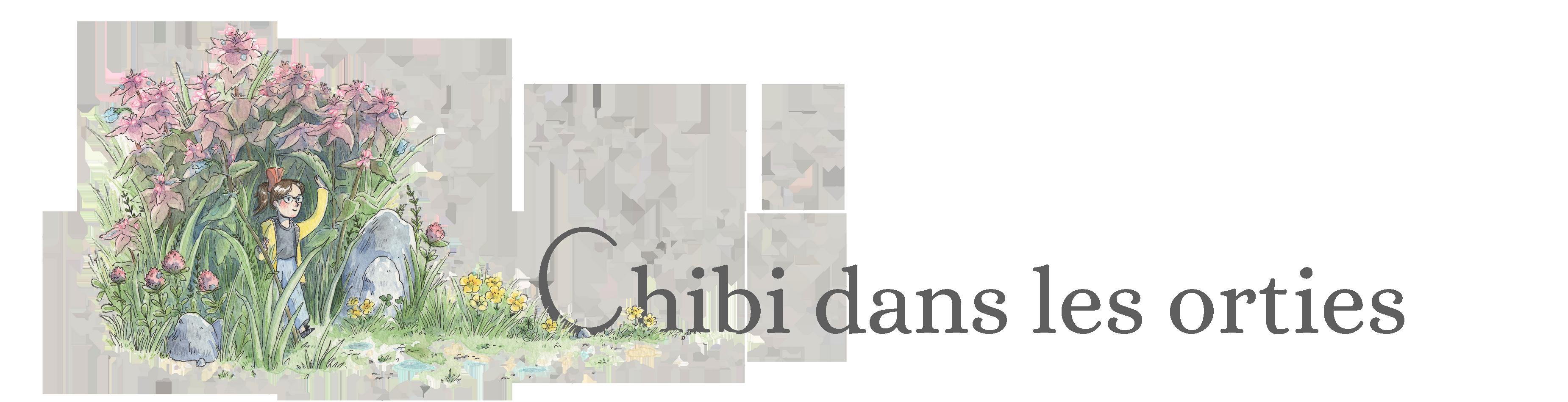 Chibi dans les orties